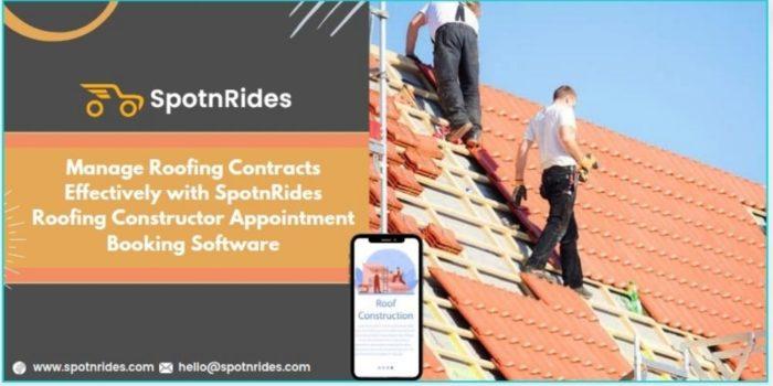 Enhance Your Roofing Contractor Service Startup Using SpotnRides Roofing Constructor Appointment ...