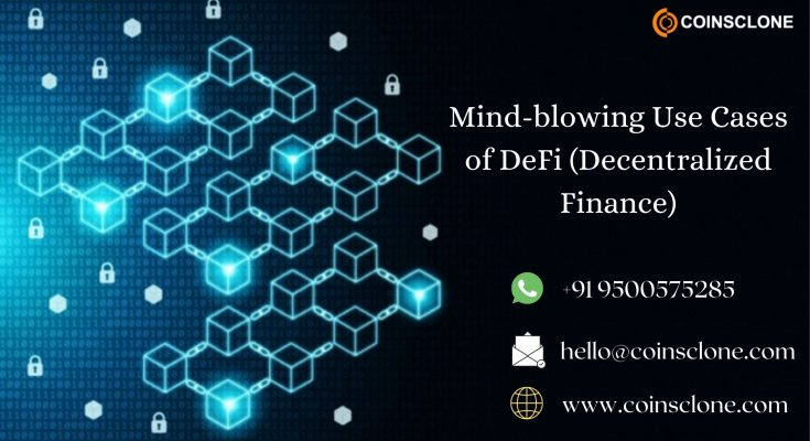 Mind-blowing Use Cases of DeFi (Decentralized Finance) | Coinsclone