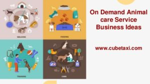 On Demand Animal care Service Business Ideas