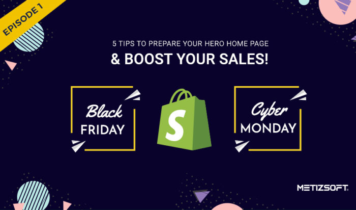 5 Tips to Prepare your Hero Home Page for the Upcoming Black Friday & Cyber Monday!