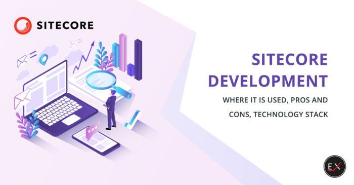 Sitecore Development: Where It is Used, Pros and Cons, Technology Stack | Existek Blog