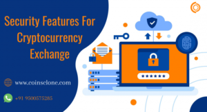 Top 10 Security Features For Cryptocurrency Exchange!