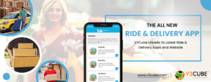 V3Cube Unveils its Latest Ride & Delivery Apps and Website