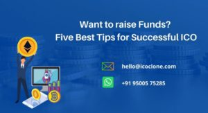 Want to raise funds? Five Best Tips for Successful ICO – Icoclone