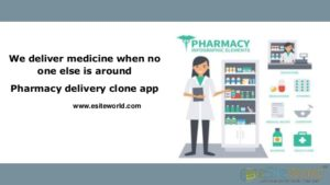 We deliver medicine when no one else is around Pharmacy delivery clone app