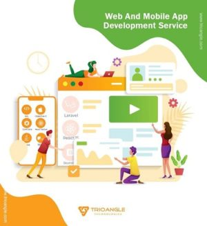 Best Web and Mobile Application Development Services | Trioangle