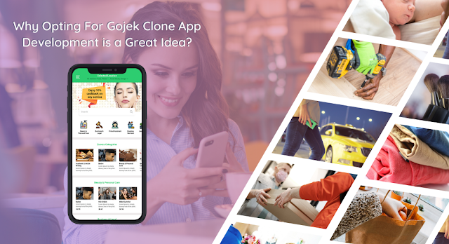 Why Opting For Gojek Clone App Development is a Great Choice?