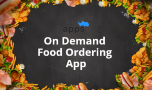 How does on-demand food ordering apps work?