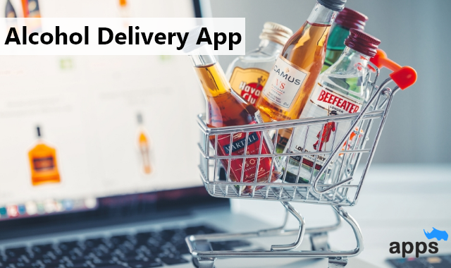 Why is Alcohol Delivery App a trending option to start a business