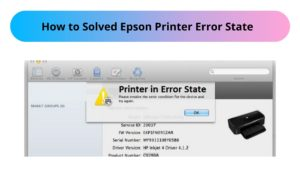 How to Solved Epson Printer Error State