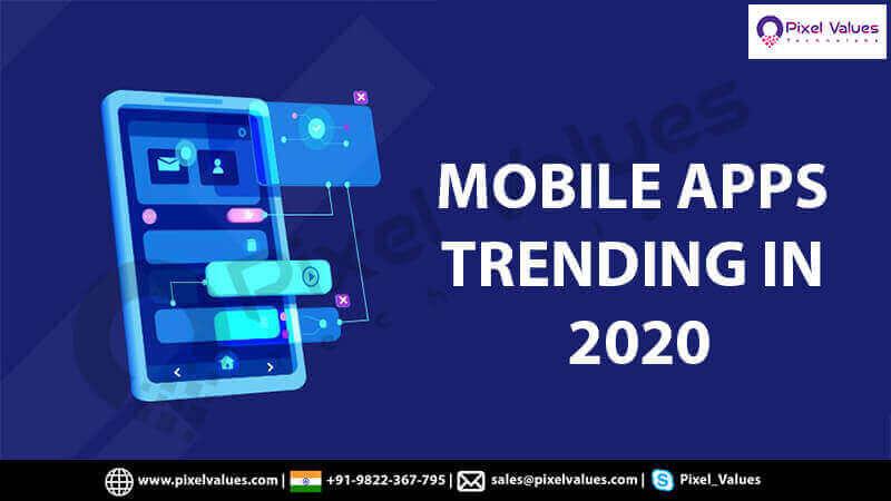 MOBILE APPS TRENDING IN 2020