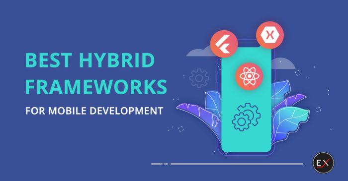 Best Hybrid App Framework In 2020 | Existek Blog