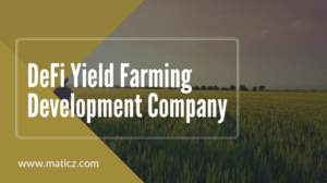 Maticz Technologies is the leading DeFi Yield Farming Development Company experts in delivering  ...