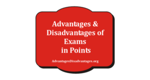 Essay on Advantages and Disadvantages of Exams for Students