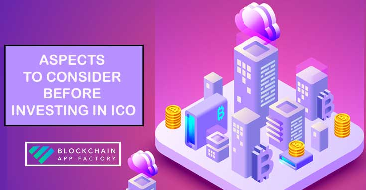 Factors to Consider Before Deciding to Invest in an ICO
