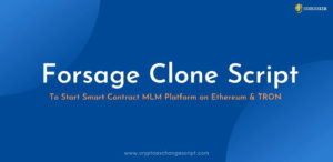 Forsage Clone script | Forsage MLM Clone Software | Forsage Smart Contract Clone