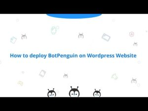 How to deploy Botpenguin on WordPress website – YouTube