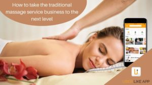 How to take the traditional massage service business to the next level?