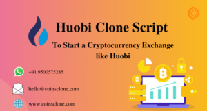 Huobi Clone Script | Launch a Crypto Exchange like Huobi