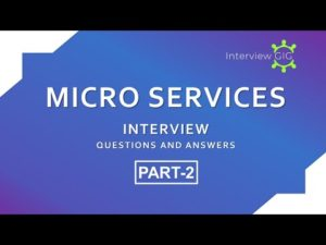 Microservices Interview Questions and Answers Part-2 | Frequently asked  Microservices Questions ...