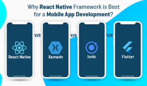 React Native vs. Ionic vs. Flutter vs. Xamarin  – What you Choose in  2021? | Das Infomedia