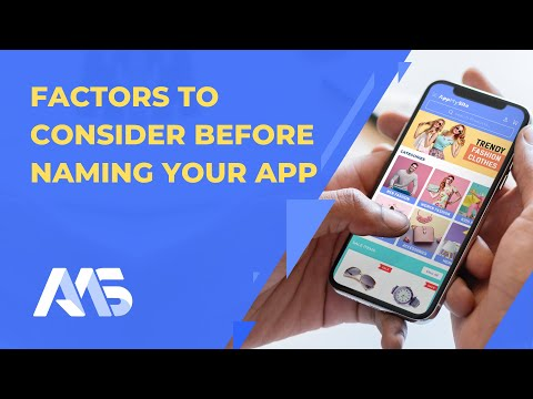 The Best Tips on How to Name Your Mobile App | Complete Guide | AppMySite – YouTube