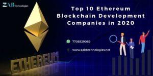 Top 10 Ethereum Blockchain Development Companies in 2020