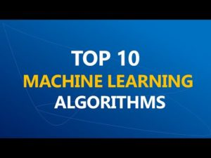 Top 10 Machine Learning Algorithms | Most used Machine Learning Algorithms| – YouTube