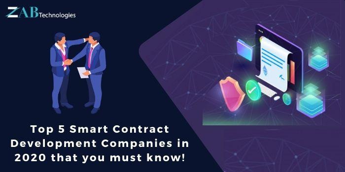 Top 5 Smart Contract Development Companies in 2020