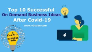 Top 10 Successful  On Demand Business Ideas After Covid-19