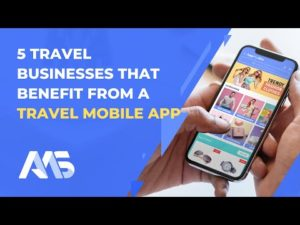 5 Travel Businesses that Benefit from a Travel Mobile App | AppMySite Travel App Builder – ...