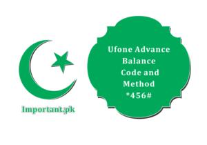 Ufone Advance Balance Code Method