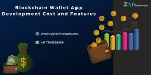 Blockchain Wallet App Development cost Including Features