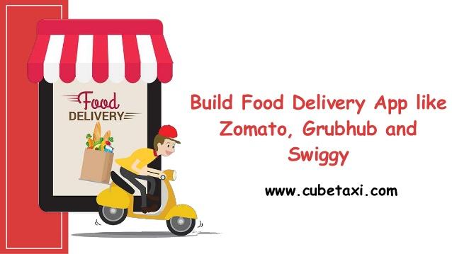 Build food delivery app like zomato, grubhub and swiggy