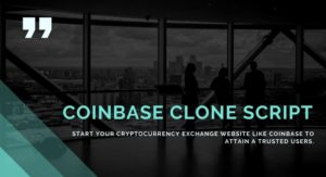 Coinbase Clone Script | Cryptocurrency Exchange Trading Platform