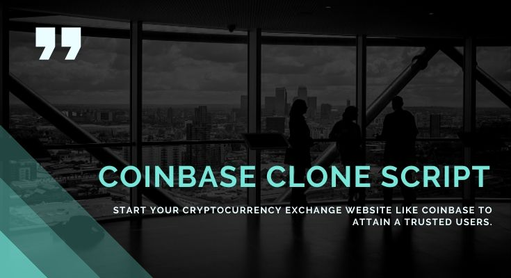 Coinbase Clone Script   Cryptocurrency Exchange Trading Platform