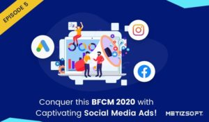 Conquer this BFCM 2020 With Captivating Social Media Ads! | Metizsoft