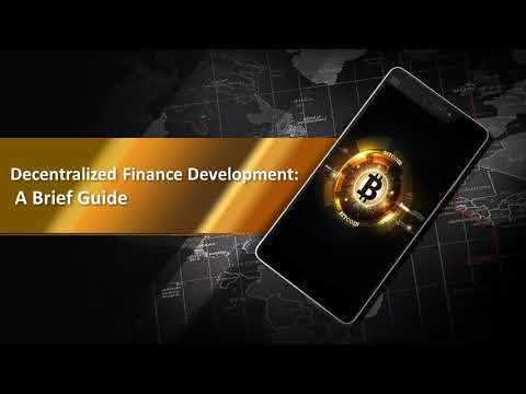 Decentralized Finance Development: A Brief Guide – YouTube