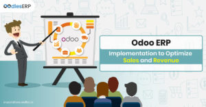 How Odoo ERP Implementation can Optimize Sales and Revenue