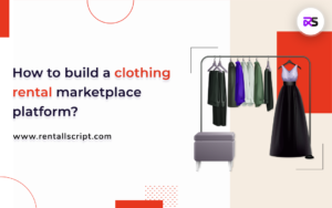 Build Clothing Rental Marketplace Platform