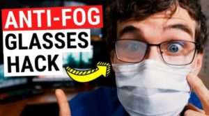 How to Stop Glasses Fogging Up from Mask in the Cheapest Way –