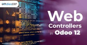 How to Write Controller in Odoo 12 | Odoo Integration Services