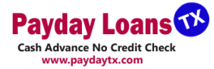 Payday Loans Texas (TX) Online No Credit Check Instant Approval