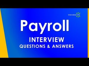 Payroll Interview Questions and Answers || Payroll Process || – YouTube
