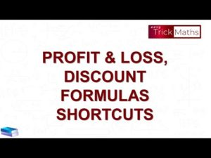 Profit and Loss Formulas | Discount Formulas | Profit & Loss Shortcuts and Tricks || – ...