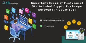 Security Features of White Label Crypto Exchange Software in 2020 – 2021