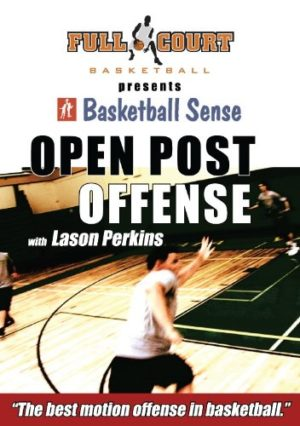 The Open Post Offense with Coach Lason Perkins