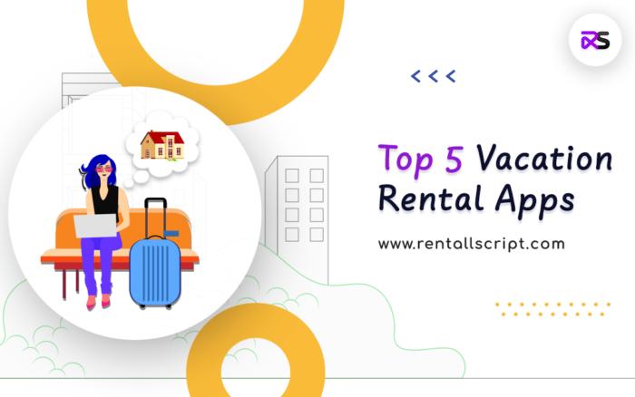 Best Vacation Rental Apps