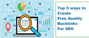 Top 5 ways to Create Free Quality Backlinks For SEO in 2020 – DWS