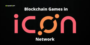 What is ICON Network and uses of building Blockchain Games in ICON?